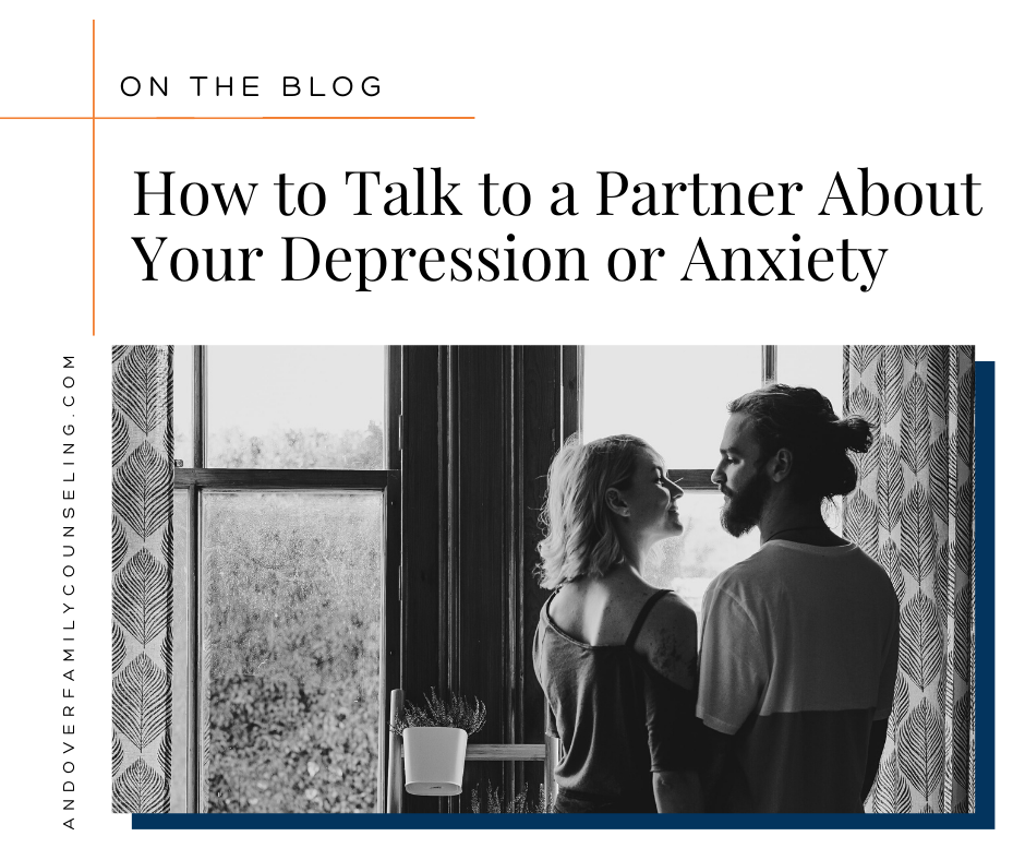 How to Talk to a Partner About Your Depression or Anxiety