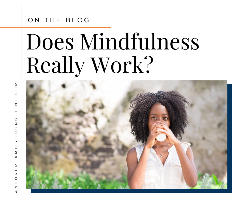 Does Mindfulness Really Work?