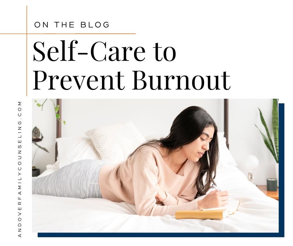 Self-Care to Prevent Burnout