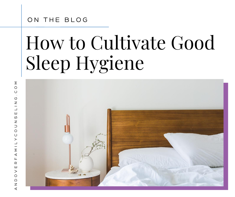 How to Cultivate Good Sleep Hygiene