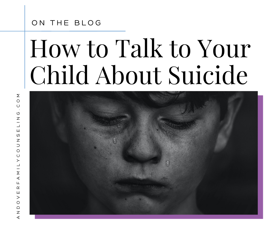 Talking to Children about Suicide