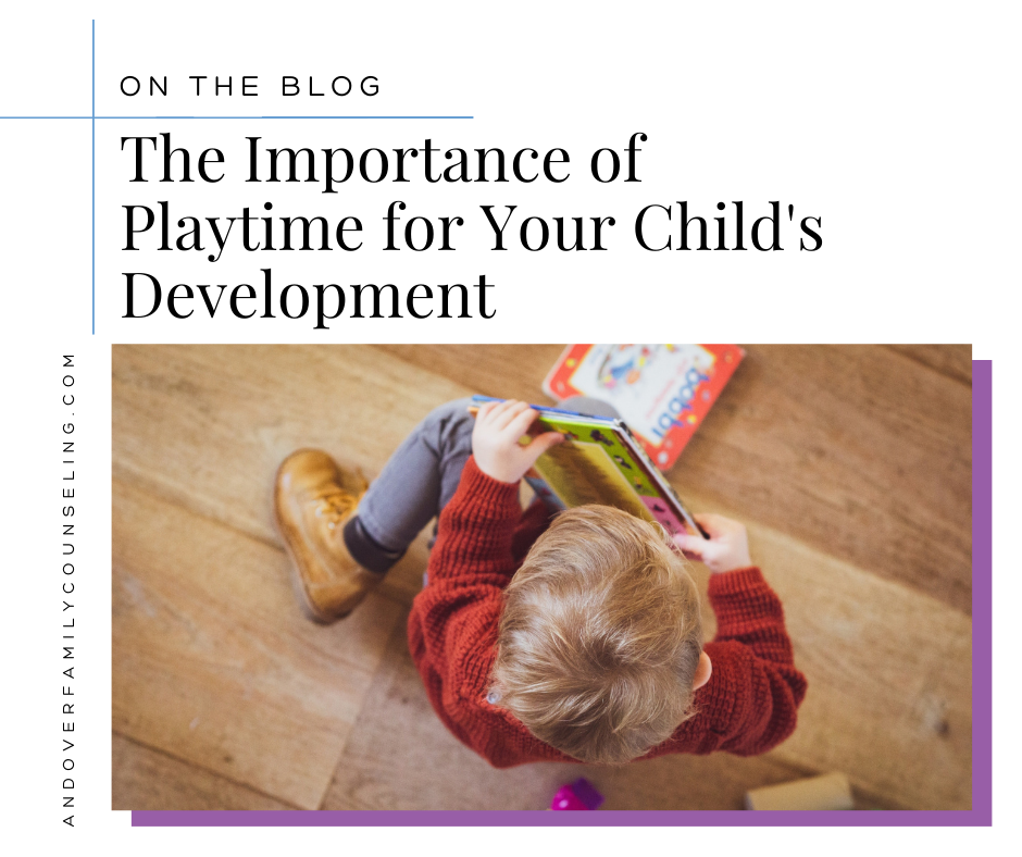 The Importance of Play Time for Your Child's Development