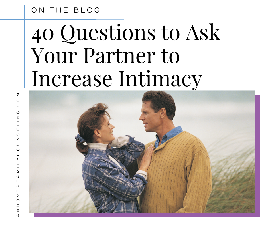 40 Questions to Ask Your Partner to Increase Intimacy