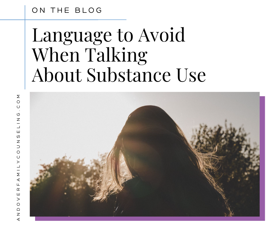 Language to Avoid When Talking About Substance Use