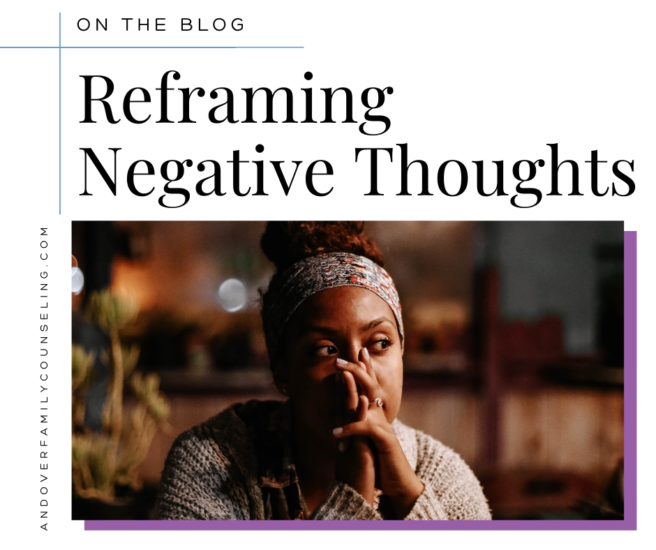 Reframing Negative Thoughts
