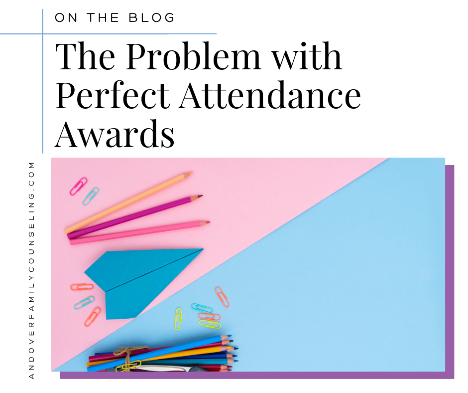 The Problem with Perfect Attendance Awards