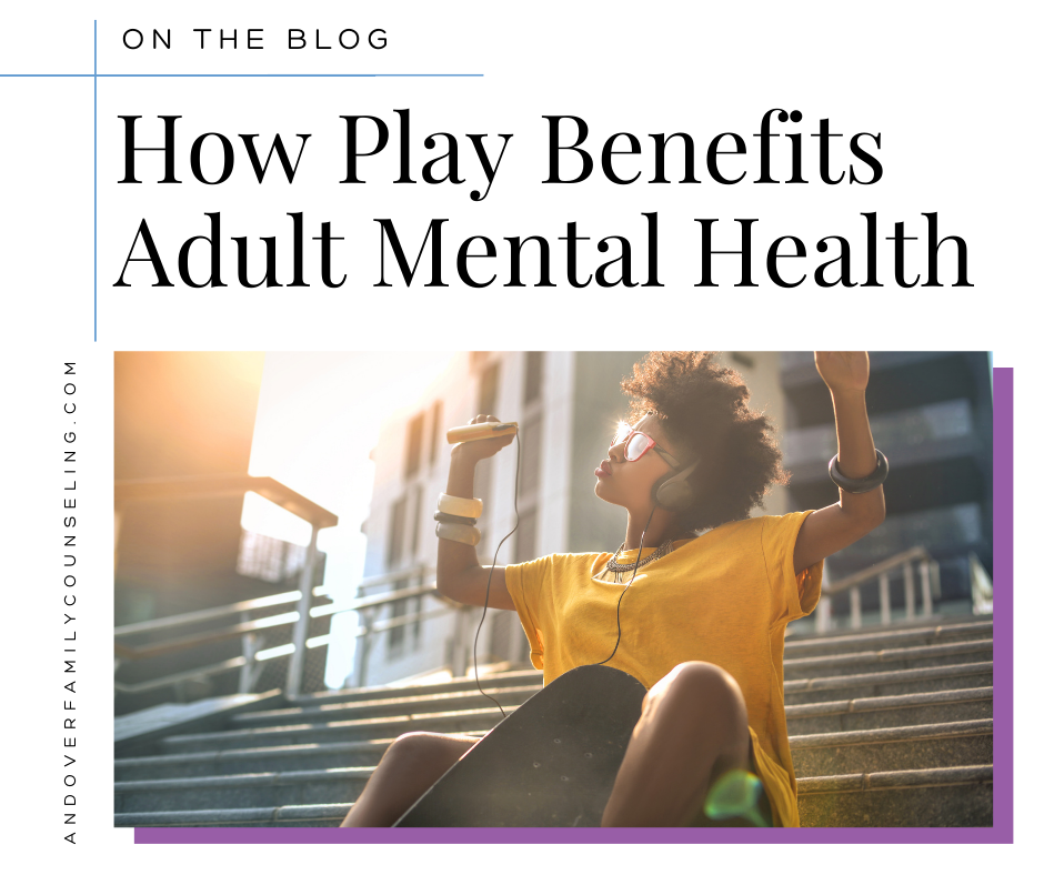 How Play Benefits Adult Mental Health